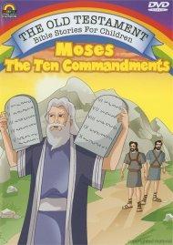 Moses: The Ten Commandments