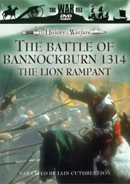 History Of Warfare, The: The Battle Of Bannockburn 1314