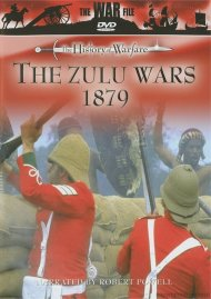 History Of Warfare, The: The Zulu Wars 1879