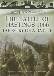 History Of Warfare, The: The Battle Of Hastings 1066 - Tapestry Of A Battle