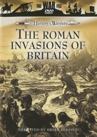 History Of Warfare, The: The Roman Invasions Of Britain