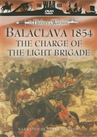History Of Warfare, The: Balaclava 1854 - The Charge Of The Light Brigade