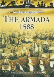 History Of Warfare, The: The Armada 1588