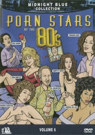 Midnight Blue: Volume 6 - Porn Stars Of The 80s (Unrated Version)