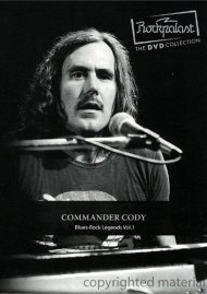 Commander Cody: Rockpalast - Blues Rock Legends Vol. 1