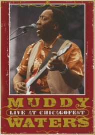 Muddy Waters: Live At Chicagofest