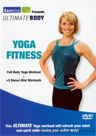 Ultimate Body: Yoga Fitness
