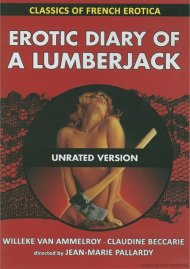 Classics Of French Erotica: Erotic Diary Of A Lumberjack