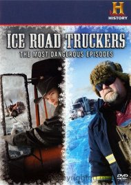 Ice Road Truckers: The Most Dangerous Episodes