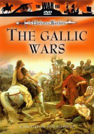 History Of Warfare, The: The Gallic Wars