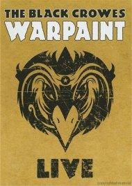 Black Crowes, The: Warpaint - Live