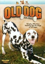 Old Dog, New Tricks:  Volume 3