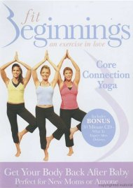 Fit Beginnings: Core Connection Yoga