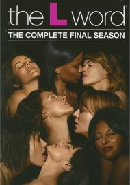 L Word, The: The Complete Final Season