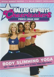 Dallas Cowboys Cheerleaders Power Squad Bod!: Body Slimming Yoga
