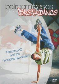 Ballroom Basics: Volume 9 - Breakdance