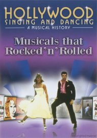 Hollywood Singing And Dancing: Musicals That Rocked N Rolled