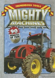 Mighty Machines: Tremendous Tool