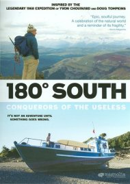 180 South: Conquerors Of The Useless