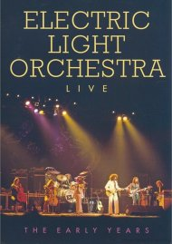 Electric Light Orchestra: Live - The Early Years