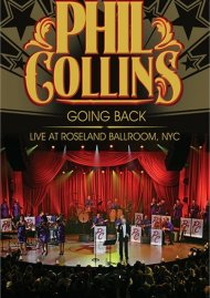 Phil Collins: Going Back - Live At Roseland Ballroom, NYC