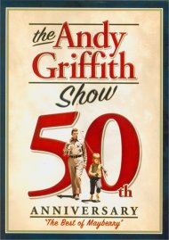 Andy Griffith Show, The: 50th Anniversary - The Best Of Mayberry