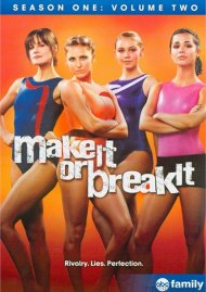 Make It Or Break It: Season One - Volume 2