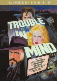 Trouble In Mind: 25th Anniversary Special Edition