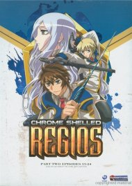 Chrome Shelled Regios - Part Two