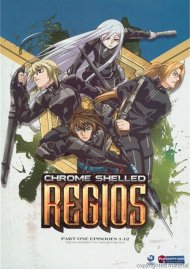 Chrome Shelled Regios - Part One (Alternative)
