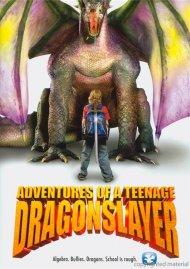 Adventures Of A Teenage Dragonslayer