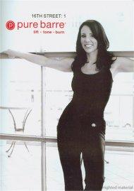 Pure Barre: 16th Street Vol. 1 - Ballet, Dance & Pilates Fusion