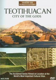 Teotihuacan: City Of The Gods