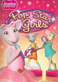 Angelina Ballerina: Pop Star Girls