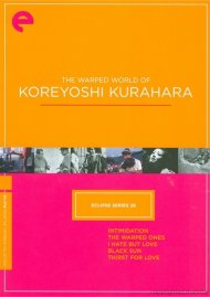 Warped World Of Koreyoshi Kurahara, The: Eclipse From The Criterion Collection