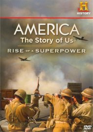America: The Story Of Us - Rise Of A Superpower
