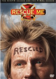 Rescue Me: The Sixth Season And The Final Season