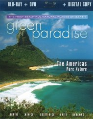 Green Paradise: The Americas (Blu-ray + DVD + Digital Copy)
