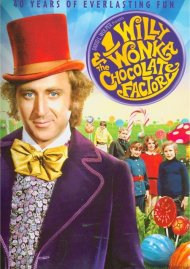 Willy Wonka & The Chocolate Factory: 40th Anniversary Edition