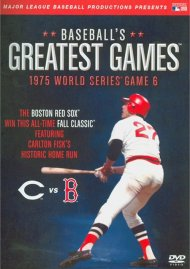 Baseballs Greatest Games: 1975 World Series Game 6