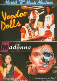 Marias B-Movie Mayhem: Voodoo Dolls / Madonna: A Case Of Blood Ambition