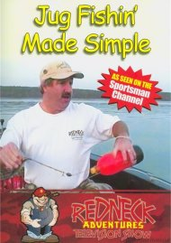 Redneck Adventures Television Show: Jug Fishin Made Simple
