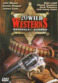 20 Wild Westerns: Marshals & Gunmen