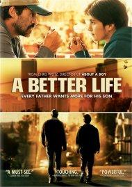 Better Life, A