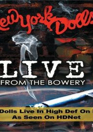 New York Dolls: Live At The Bowery