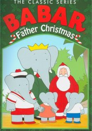 Babar The Classic Series: Babar And Father Christmas