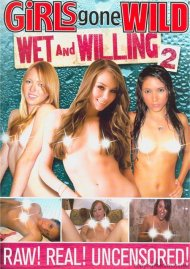 Girls Gone Wild: Wet And Willing 2