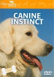 Extraordinary Dogs: Canine Instinct
