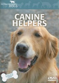 Extraordinary Dogs: Canine Helpers