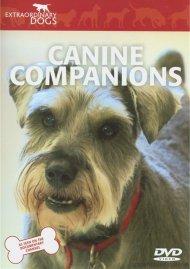 Extraordinary Dogs: Canine Companions